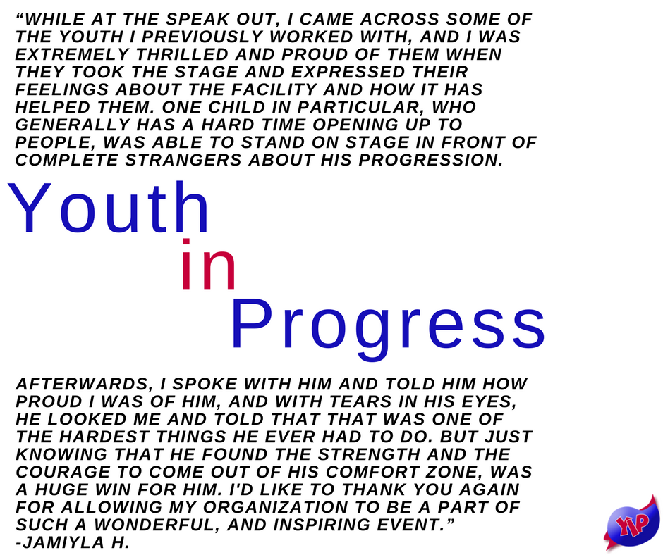 Testimonial about Youth in Progress Speak Out events.